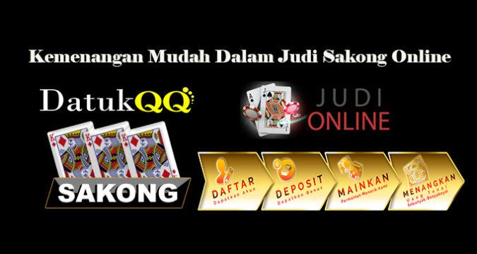 Kemenangan Mudah Dalam Judi Sakong Online