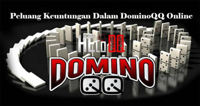 Peluang Keuntungan Dalam DominoQQ Online